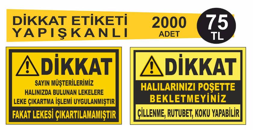 HALI YIKAMA DÄ°KAKT ETÄ°KETÄ° 2000 ADET